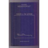 Libro Adios A Las Armas Ernest Hemingway Premio Nobel 1954