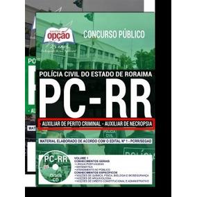 Pc Rr (pcrr) - Auxiliar Perito Criminal E Auxiliar Necropsia