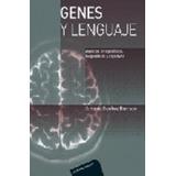 Libro Genes Y Lenguaje De Antonio Benitez Burraco