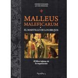 Malleus Maleficarum O El Martillo De Los Brujos - Kramer