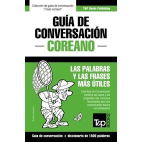Libro Guia De Conversacion Espanol-coreano Y Diccionario Con