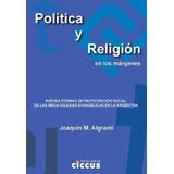 Política Y Religión En Los Márgenes Ediciones Ciccus