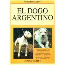 Dogo Argentino - Pialorsi Falsina, Candida / De Vecchi