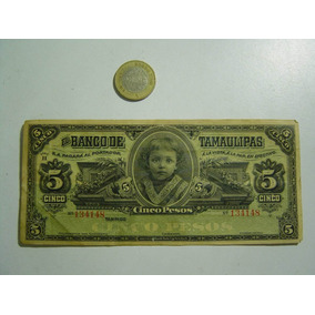 Antiguo Billete Cinco Pesos Banco De Tamaulipas