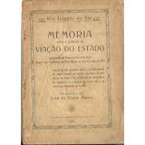 Memória Viação Do Estado Rs- Porto Alegre-1910- 32p+mapa