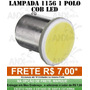 Lampada Led Ré 1 Polo Cob Led 1156 67 Branca Luz Placa 12v