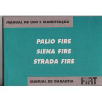 Manual Proprietário Palio Siena Strada Fire 2008 Kit Complet