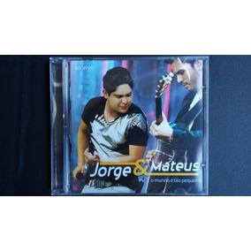 Cd Jorge & Mateus - ( O Mundo É Tão Pequeno ) - Lacrado.