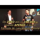 Formula De Lançamento 5.0 + 4.0 Erico Rocha + 2000 Brindes