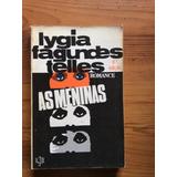 Livro: As Meninas - Lygia Fagundes Telles - Romance
