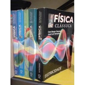 Física Clássica, 5 Volumes. Caio S.calçada E Jose L.sampaio