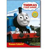 Thomas E Seus Amigos - Coleção Vamos Colorir! - Inclui Giz