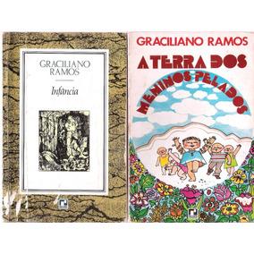 A Terra Dos Meninos Pelados + Infância - Graciliano Ramos