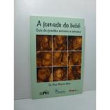 A Jornada Do Bebê: Guia Da Gravidez Semana A Semana