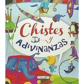 Chistes Y Adivinanzas(libro Infantil)