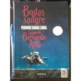 Bodas De Sangre - Casa Bernarda Alba - F. García Lorca Nuevo