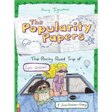 The Popularity Papers: Book Four: The Rocky Road Trip Of Ly