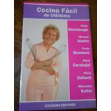 Libro Utilísima Cocina Fácil Berreteaga Gallach Alandro Kell