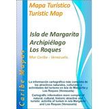 Mapa Turístico, Isla De Margarita Y Los Roques