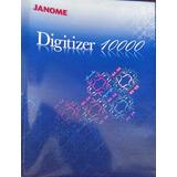 Janome Digitizer 10000 V1.2e - P/ Bordado - Windows 7 32bits