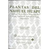 Parque Nacional Nahuel Huapi: Flora Y Fauna.