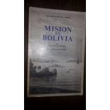 Mision En Bolivia O Pinochet