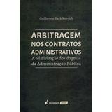 Arbitragem Nos Contratos Administrativos - A Relativização