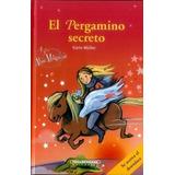Libros Juvenil El Pergamino Secreto Autor: Muller Karin Edit