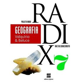 Projeto Radix - Geografia - 7º Ano - Ensino Fundamental Ii -