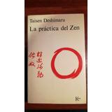 La Práctica Del Zen - Taisen Deshimaru
