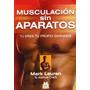 Libro Musculacion Sin Aparatos (spanish Edition)