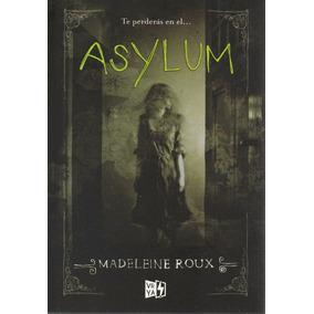 Libro: Asylum ( Madeleine Roux) (asilum)