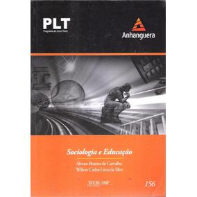 Plt - Anhanguera - 156 - Sociologia E Educação