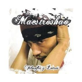 Maestroshao Filosofia Y Letras Cd Nuevo Rap Hip Hop Argentin