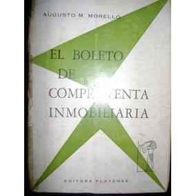 Morello El Boleto De Compraventa Inmobiliaria