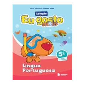 Eu Gosto Mais - Lingua Portuguesa 5ª Ano Liv Professor