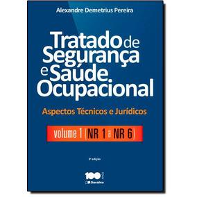 Tratado De Segurança E Saúde Ocupacional: Nr-1 A Nr-6 - Vo