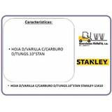 Hoja D/varilla C/carburo D/tungs.10 Stan Stanley-15410