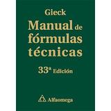 Libro Manual De Formulas Tecnicas 33 Ed De Kurt Gieck