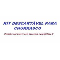 Kit Churrasco Descartável-1100 Pçs- Frete Gratis+brinde