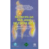 El Pacto De San José De Costa Rica: Convención Americana Sob
