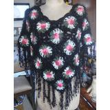 Poncho Crochet Con Flores Divino Tbn Tenemos La Bubanda