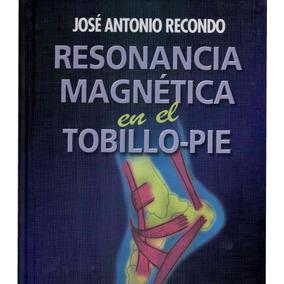 Resonancia Magnética En El Tobillo Pdf