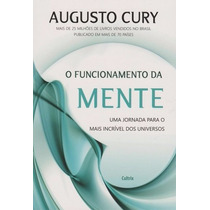 O Funcionamento Da Mente - Augusto Cury