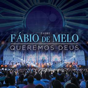 Cd - Padre Fábio De Melo - Queremos Deus - Lacrado Novo