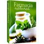 Farmacia Natural Plantas Medicinales Y Curativas