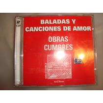 Baladas Y Canciones De Amor Obras Cumbres Audio Cd Caballito