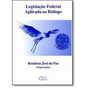 Legislação Federal Aplicada Ao Biólogo