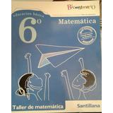 Taller De Matematica 6 * Bicentenario * Santillana