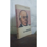 Historia De Sarmiento - Leopoldo Lugones